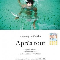 Amaury da Cunha | Après tout | Invitation to the Exhibition at Espace Lhomond Paris