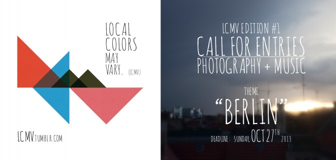 Local Colors May Vary (LCMV) | Call for Entries Edition #1