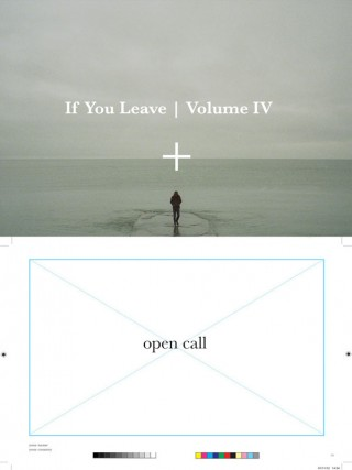 If You Leave Volume IV + Open Call